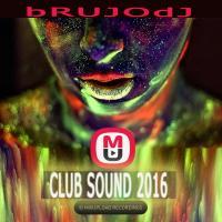 bRUJOdJ - Club Sound (2016)
