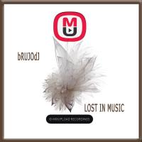 bRUJOdJ - Lost In Music (2016)