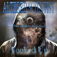 Altered Scientist - Fooked Up