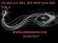 DJ MELLO MEL HIP HOP 2016 VOL 1