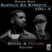 Supplin Da Streetz Vol: 4 Drake & Future Edition