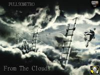 PULLSOMETRO - FROM THE CLOUDS