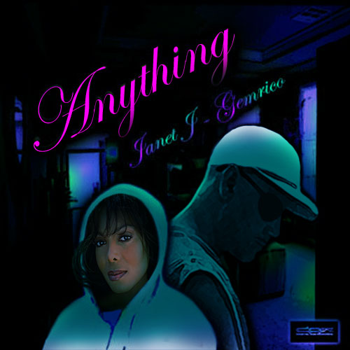 """ANYTHING """"Janet J & Gemrico"""" The Remix"""