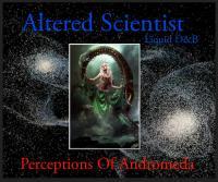 Altered Scientist - Perceptions Of Andromeda (Liquid Drum & Bass)