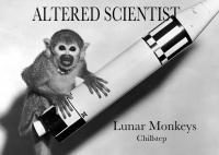 Altered Scientist - Lunar Monkeys (Chillstep)