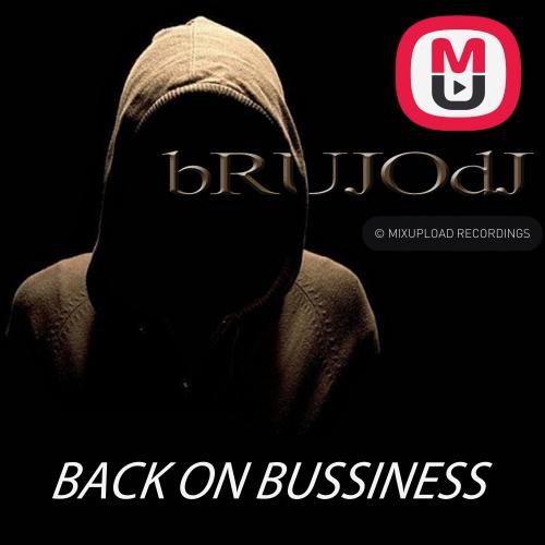 bRUJOdJ - Back On Bussiness (2017)