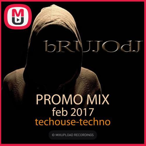 bRUJOdJ - Promo Mix (Feb 2017 Tech House-Techno)