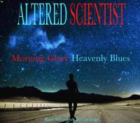 Altered Scientist - Morning Glory Heavenly Blues (Chill Dubstep)