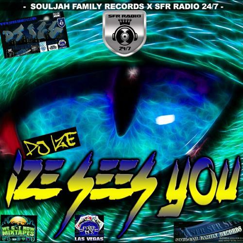 @DJ_IZE - IZE SEES YOU PT 1