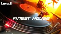 Finest House