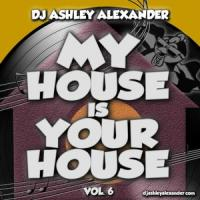My House Is Your House Vol. 6