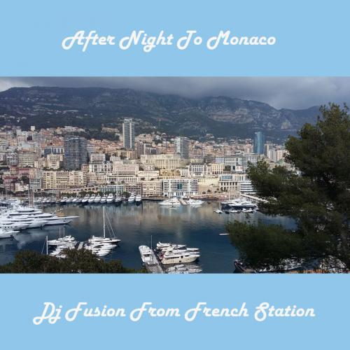 After Night To Monaco
