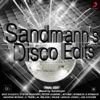 Sandmann's Disco Edits (Final edit)