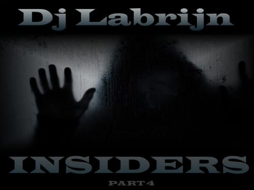 Dj Labrijn - INSIDERS part 4