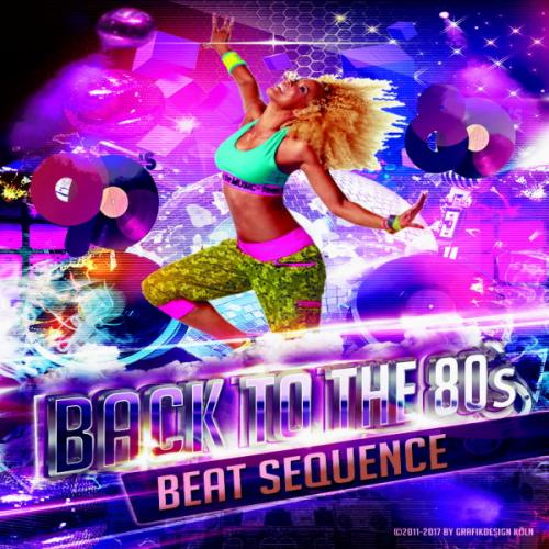 Beat Sequence - Back to the 80´s - 90´s (2017)