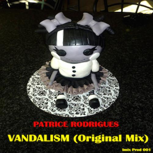 Patrice Rodrigues (Aka DJ KDX) - Vandalism (Original Mix)