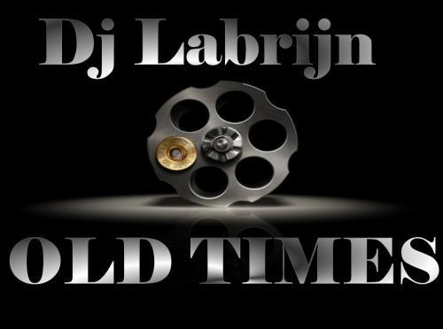 Dj Labrijn - Old Times