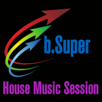 House Music Session - b.Super