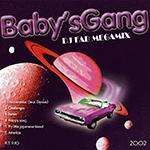 Baby's Gang Megamix