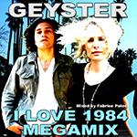 Geyster I Love '84 Megamix