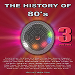 The History of 80's volume 3