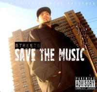 "StreetS ""Save The Music"""