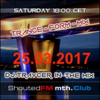 The Trance-Form-Mix (25.03.2017)