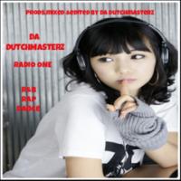 Da Dutchmasterz -Radio One