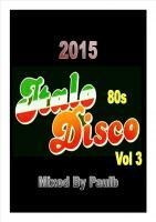 ITALO DISCO 80S VOL 3