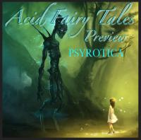 Acid Fairy Tales 4 Track preview (Psyrotica productions)