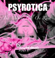 The Mighty Full On Rush by Psyrotica