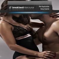 Breakbeat Intercourse