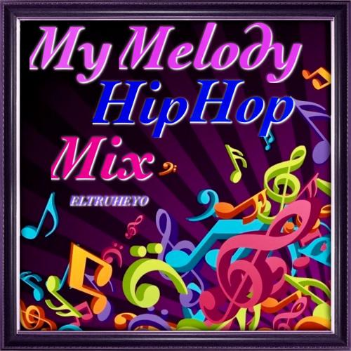 My Melody (Remix) - Hip Hop Mix
