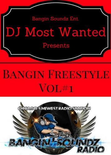 Bangin Freestyle Vol #1