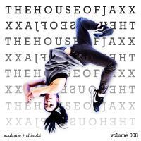 House of Jaxx 008