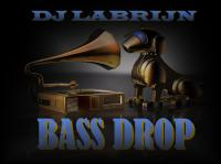 Dj Labrijn - Bass Drop