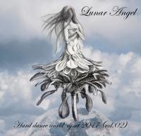 Lunar Angel - Hard Dance World DJ SET 2017 ( Part 02 )