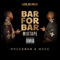"@DJSpin_HiMDEE & BRUCEBAN BAR for BAR ""Mixtape"""