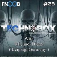 Michael Dietze for s.A.t.h.A.n.k.A.´s TechnoBox @ FNOOB Technoradio 22.05.2017