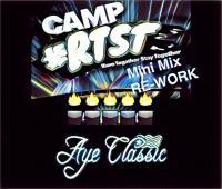 Camp RTST 2017 Mini Mix RE- WORK