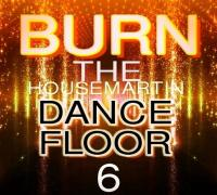 BURN THE DANCE FLOOR 6 - http://gaiteru.podomatic.com