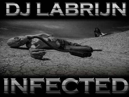 Dj Labrijn - INFECTED