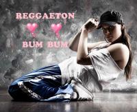 REGGAETON BUM ♥ BUM ♥