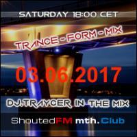 Trance-Form-Mix (03.06.2017)