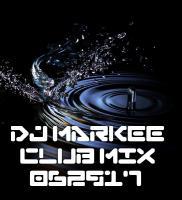 DJ MARKEE - CLUB MIX 062917