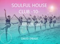 SoulFul House Club -10- (Summer Time)