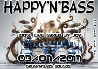2017-07-03 HAPPY'N'BASS mixed Live by JOY ( Drum'n'bass sounds )