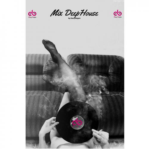 Mix Deep House by Dany Begon