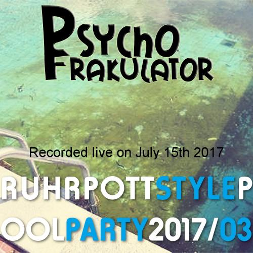 Ruhrpott Style Pool Party 2017/03