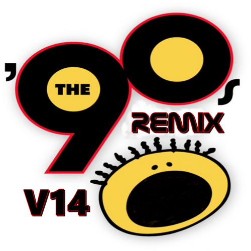 THE 90'S REMIX V14